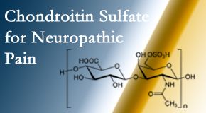 Hutter Chiropractic Office finds chondroitin sulfate to be an effective addition to the relieving care of sciatic nerve related neuropathic pain.
